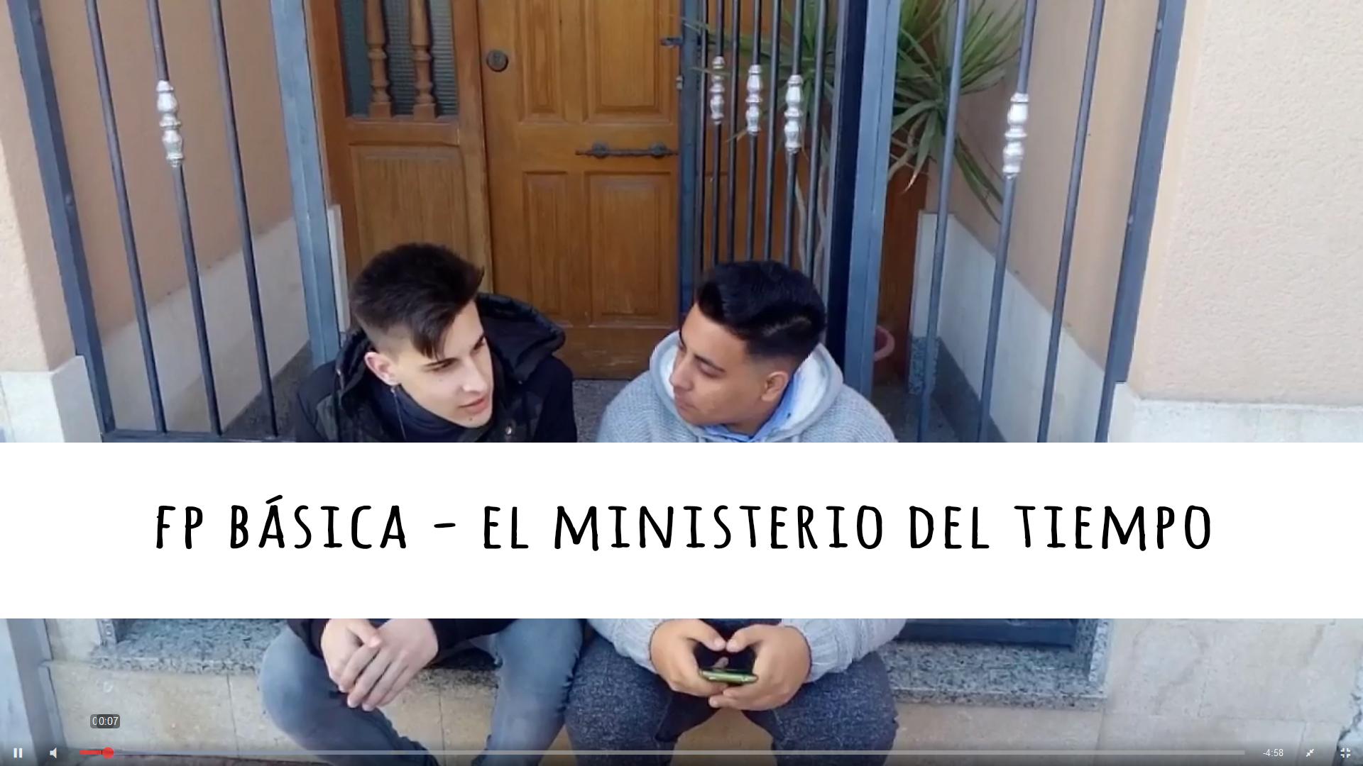 2 FP BÁSICA -  EL MINISTERIO DEL TIEMPO